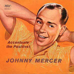 The Book on Johnny Mercer. « A Blog of My Own